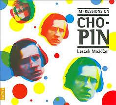 Impressions On Chopin - Leszek Mozdzer