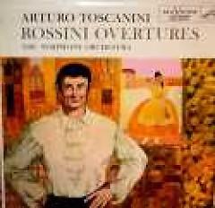 Rossini Overtures - Arturo Toscanini,NBC Symphony Orchestra