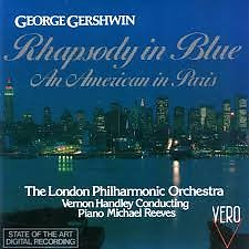 Rhapsody In Blue; An American In Paris; Summertime - Vernon Handley,London Philharmonic Orchestra