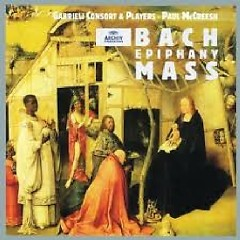 Bach - Epiphany Mass CD 2 (No. 2) - Paul McCreesh,Gabrieli Consort & Players