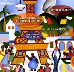 Heitor Villa Lobos - The Complete Choros And Bachianas Brasileiras CD 3 - John Neschling,Sao Paulo Symphony Orchestra