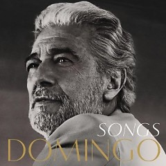 Songs - Placido Domingo