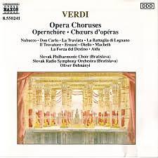 Verdi - Opera Choruses - Oliver Dohnányi,Slovak Philharmonic Orchestra