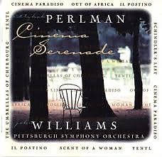 Cinema Serenade - Itzhak Perlman,John Williams,Pittsburgh Symphony Orchestra