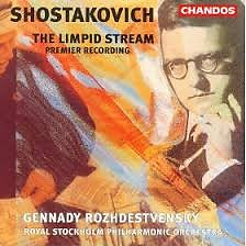 Shostakovich - The Limpid Stream (No. 1) - Gennady Rozhdestvensky,Royal Stockholm Philharmonic Orchestra