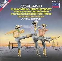 Copland - Rodeo, El Salon Mexico, Dance, Fanfare  - Antal Doráti,Detroit Symphony Orchestra