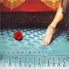 Piano Bar  - Patricia Kaas