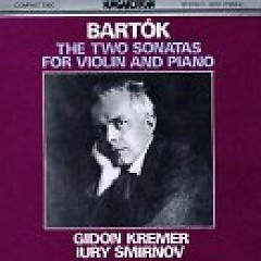 Bartók - The Two Sonatas For Violin And Piano - Gidon Kremer