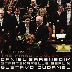 Brahms - The Piano Concertos Disc 2 - Gustavo Dudamel,Daniel Barenboim,Staatskapelle Berlin