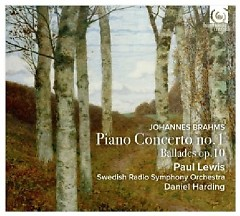 Brahms - Piano Concerto 1 & Ballades Op.10  - Paul Lewis,Daniel Harding,Swedish Radio Symphony Orchestra
