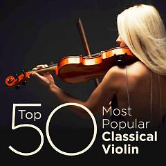 Top 50 Most Popular Classical Violin (No. 3)
