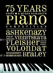 75 Years Ysaÿe & Queen Elisabeth Piano Competition CD 1