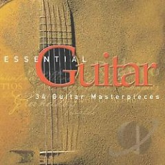 Essential Guitar - 34 Guitar Masterpieces CD 1