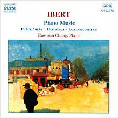 Ibert - Complete Piano Music (No. 1) - Hae Won Chang