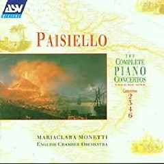 Giovanni Paisiello - The Complete Piano Concertos Dics 1
