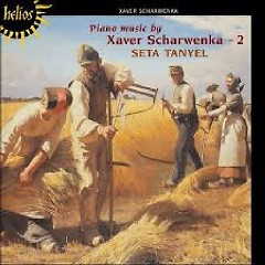 Xaver Scharwenka - The Piano Works, Vol. 2 - Seta Tanyel
