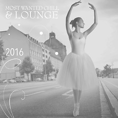 Most Wanted Chill & Lounge (No. 3 )