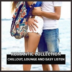 Romantic Collection Chillout, Lounge And Easy Listen (No. 2)