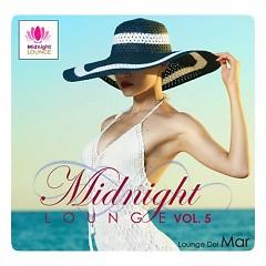 Midnight Lounge Vol.5 - Lounge Del Mar