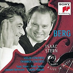 Berg - Violin Concerto; Chamber Concerto - Peter Serkin, Isaac Stern, Claudio Abbado, Various Artists