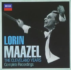 Lorin Maazel - The Cleveland Years Complete Recordings CD 16 - Lorin Maazel, Various Artists