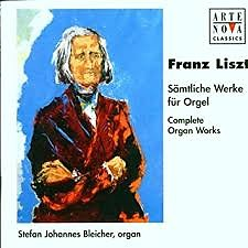 Liszt - Complete Organ Works CD 3 - Stefan Johannes Bleicher