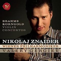 Brahms & Korngold - Violin Concertos - Nikolaj Znaider, Valery Gergiev, Vienna Philharmonic