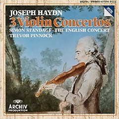 Haydn - 3 Violin Concertos - Trevor Pinnock, The English Concert, Simon Standage