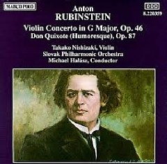 Anton Rubinstein - Violin Concerto, Don Quixote - Takako Nishizaki, Michael Halász, Slovak Philharmonic Orchestra
