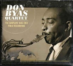 The Complete 1946 - 1954 Paris Recordings CD 1 (No. 1) - Don Byas Quartet