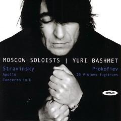 Stravinsky - Apollo; Concerto For Strings; Prokofiev - 20 Visions Fugitives (No. 2) - Yuri Bashmet