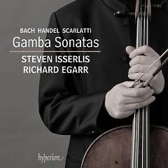 Bach, Handel, Scarlatti - Gamba Sonatas (No. 2) - Richard Egarr, Steven Isserlis