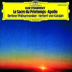 Stravinsky - The Rite Of Spring, Apollo (No. 2) - Herbert von Karajan, Berlin Philharmonic Orchestra