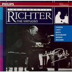 Chopin, Liszt, Bach, Schumann, Weber, Brahms  -  The Essential Richter - The Virtuoso (No. 1) - Sviatoslav Richter