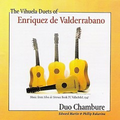 The Vihuela Duets Of Enriquez de Valderrabano - Various Artists