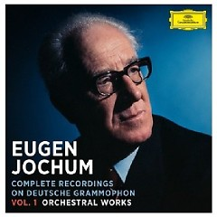 Eugen Jochum - Complete Recordings On Deutsche Grammophon Vol. 1 Orchestral Works CD 37 - Eugen Jochum, Bavarian Radio Symphony Orchestra