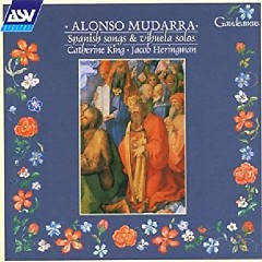 Mudarra - Songs & Solos For Vihuela & Guitar (No. 3) - Jacob Heringman, Catherine  King