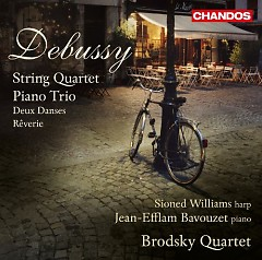 Debussy - String Quartet; Piano Trio; Deux Danses; Rêverie - The Brodsky  Quartet, Jean Efflam Bavouzet