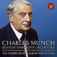 Charles Munch - The Complete RCA Album Collection CD 66 - Charles Munch, Boston Symphony Orchestra