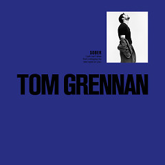 Sober (Single) - Tom Grennan