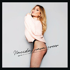 Nacidos Para Creer (Single)