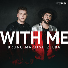 With Me (Single) - Bruno Martini, Zeeba