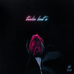 Thinkin Bout U (Single) - Jackal, DialedIN