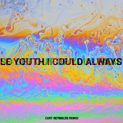 I Could Always (Curt Reynolds Remix)