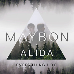 Everything I Do (Single) - Maybon, Alida