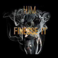 Finesse It (Single)