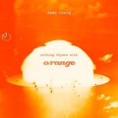 Nothing Rhymes With Orange (Single)