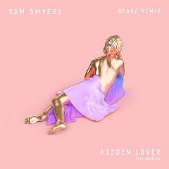 Hidden Lover (Beauz Remix) - Sam Smyers