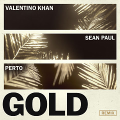 Gold (Perto Remix)