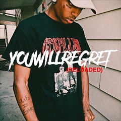 You Will Regret (Reloaded) - Ski Mask The Slump God